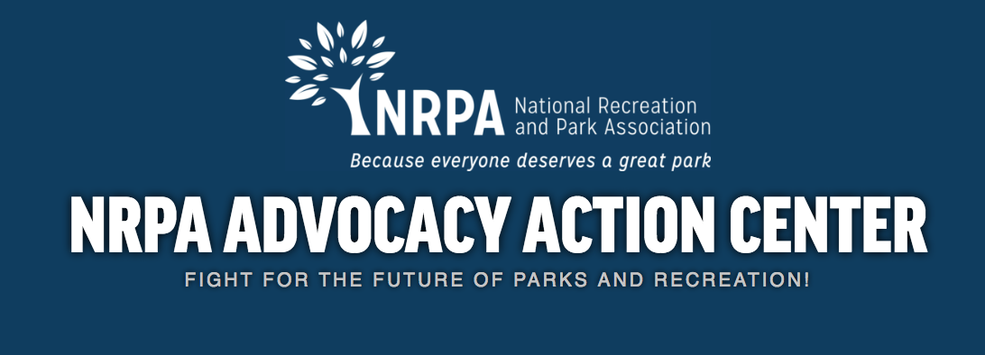 Take Action Advocacy Our Work National Recreation And Park